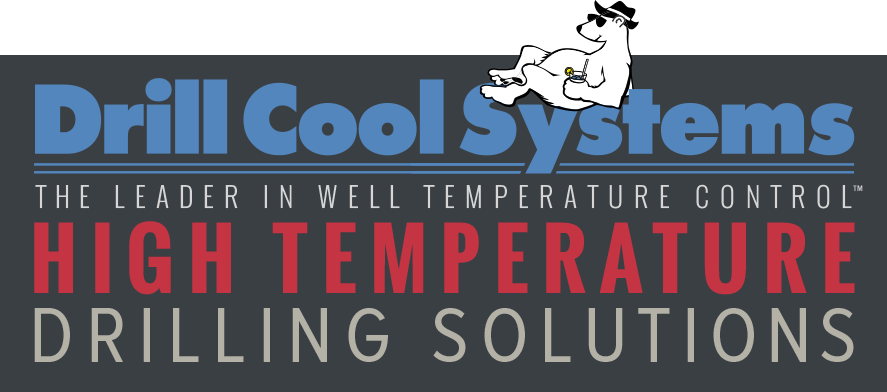 Drill Cool Systems - The leader in well temperature control - high temperature drilling solutions